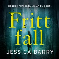 Fritt fall - Jessica Barry