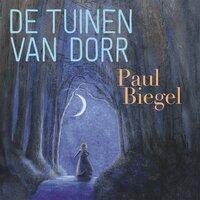 De tuinen van Dorr - Paul Biegel