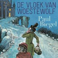 De vloek van Woestewolf - Paul Biegel