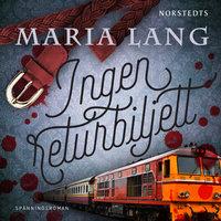 Ingen returbiljett - Maria Lang
