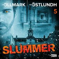 Slummer - 5 - Håkan Östlundh,Lena Ollmark