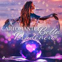 A Cartomante - Bella Prudencio
