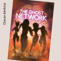 The Ghost Network - Käynnistä - I. l. Davidson