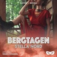 Bergtagen - Stella Nord
