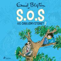 S.O.S og cirkusmysteriet (2) - Enid Blyton