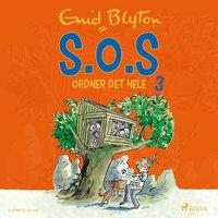 S.O.S ordner det hele (3) - Enid Blyton