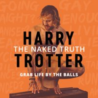 The Naked Truth - Harry Trotter