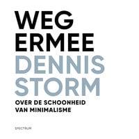 Weg ermee - Dennis Storm