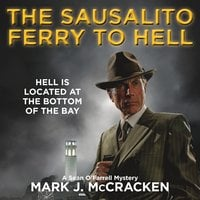 The Sausalito Ferry to Hell - Mark J.McCracken