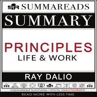 Summary of Principles: Life and Work by Ray Dalio - Summareads Media