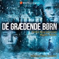 De grædende børn - Karina Berg Johansson, Magnus Nordin