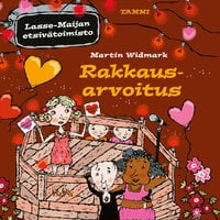 Rakkausarvoitus. Lasse-Maijan etsivätoimisto - Martin Widmark