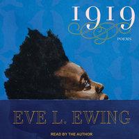 1919 - Eve L. Ewing