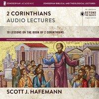 2 Corinthians: Audio Lectures - Scott J. Hafemann