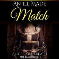 An Ill-Made Match - Alice Coldbreath