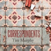 Correspondents - Tim Murphy