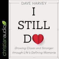 I Still Do - Dave Harvey