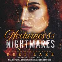 Nocturnes & Nightmares - Keri Lake