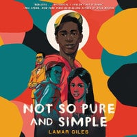 Not So Pure and Simple - Lamar Giles