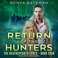 Return of the Hunters - Sonya Bateman