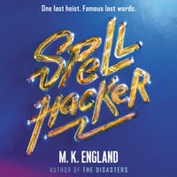 Spellhacker - M. K. England