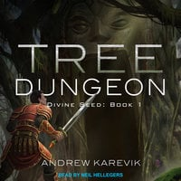 Tree Dungeon - Andrew Karevik