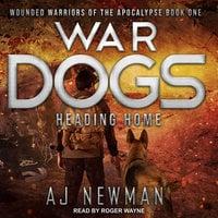 War Dogs - AJ Newman