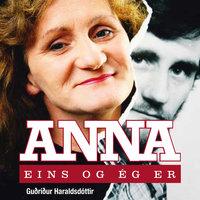 Anna – Eins og ég er - Guðríður Haraldsdóttir