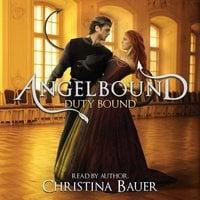 Duty Bound - Christina Bauer