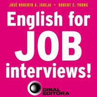 English for job interviews! - José Roberto A. Igreja