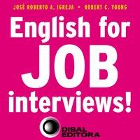 English for job interviews! - José Roberto A. Igreja