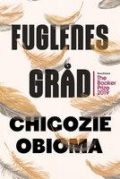 Fuglenes gråd - Chigozie Obioma