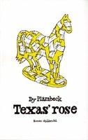 Texas' rose - Dy Plambeck