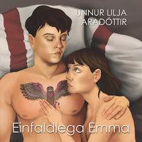 Einfaldlega Emma - Unnur Lilja Aradóttir