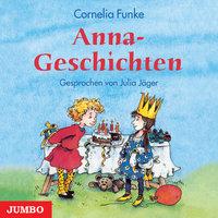 Anna-Geschichten - Cornelia Funke