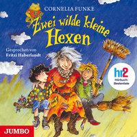 Zwei wilde kleine Hexen - Cornelia Funke
