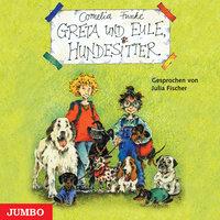 Greta und Eule, Hundesitter - Cornelia Funke