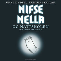 Nifse Nella og nattskolen - den første sannheten - Unni Lindell