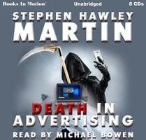 Death In Advertising - Stephen Hawley Martin
