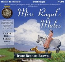 Miss Royal's Mules - Irene Bennett Brown