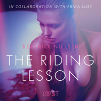 The Riding Lesson – Erotic Short Story - Beatrice Nielsen