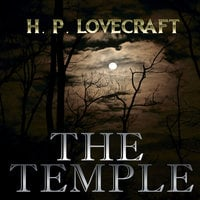 The Temple (Howard Phillips Lovecraft) - Howard Phillips Lovecraft