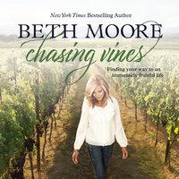 Chasing Vines - Beth Moore