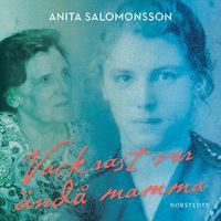 Vackrast var ändå mamma - Anita Salomonsson