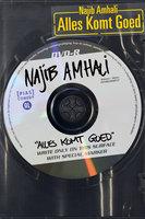Alles Komt Goed - Najib Amhali