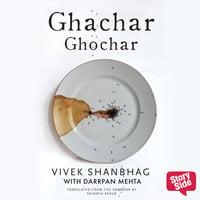 Ghachar Ghochar - Vivek Shanbhag