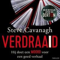 Verdraaid - Steve Cavanagh