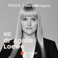 Ciało ma głos. Rozmowa z dr Agatą Loewe - Hanna Rydlewska