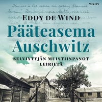 Pääteasema Auschwitz - Eddy de Wind