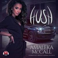 Hush - Amaleka McCall